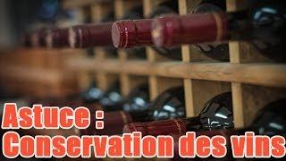 Les conditions de conservation des vins