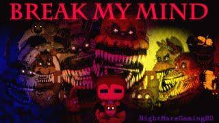 [SFM FNAF] Break My Mind By DAgames