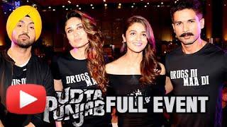 Udta Punjab Movie Full Event | Trailer Launch | Kareena Kapoor, Shahid Kapoor, Alia Bhatt, Diljit