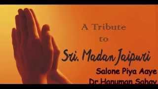 Bandish-Salone piya, Dr Hanuman Sahay Vanasthaliwale