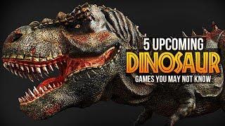 5 Upcoming Dinosaur Games You May Not Have Heard Of