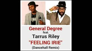 GENERAL DEGREE feat. TARRUS RILEY