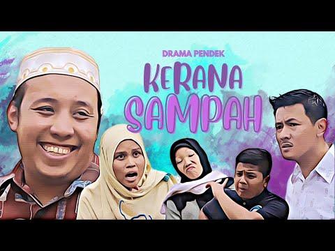 "Drama Pendek : ""KERANA SAMPAH"" (Dramatis Studio)"