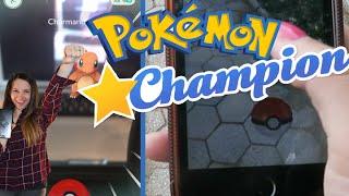 Pokemon Go   Champion Of the World!!! Ep.1