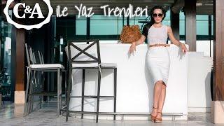 C&A ile Yaz Trendleri ve Kombin örnekleri || Styleboom
