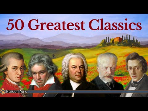 50 Greatest Pieces of Classical Music Mozart Beethoven Bach Chopin