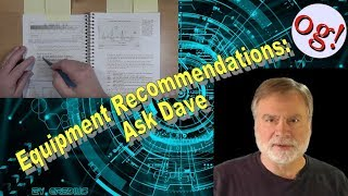 Equipment Recommendations: Ask Dave #154