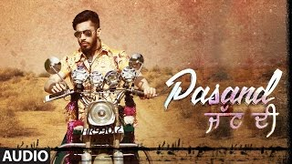 Pasand Jatt Di Full Audio Song | GITAZ BINDRAKHIA | Bunty Bains | Desi Crew | Latest Punjabi Songs