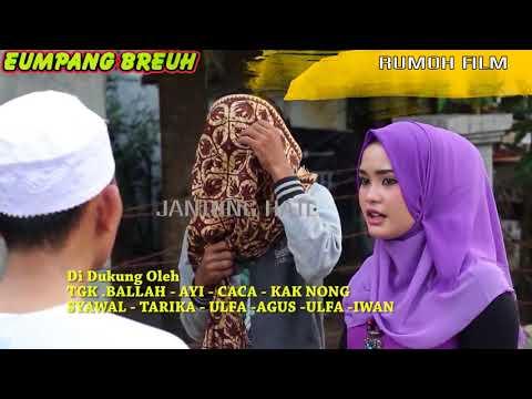 Xxx Mp4 Film Aceh Terbaru Eumpang Breuh Si Jantong Hate TRAILER 3gp Sex