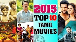 Top 10 Tamil Movies of 2015