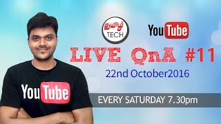 TAMIL TECH LIVE QnA #11 - 22nd Oct 2016