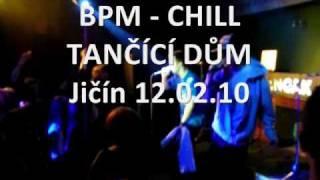 BPM - CHILL živě