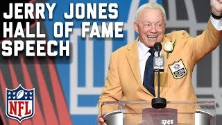 Jerry Jones' Hall of Fame Speech | 2017 Pro Football Hall of Fame | NFL