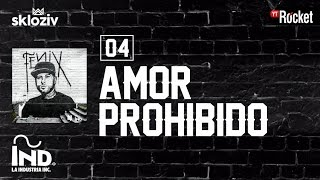 04. Amor prohibido - Nicky jam ft Sean Paul, Konshens (Álbum Fenix)
