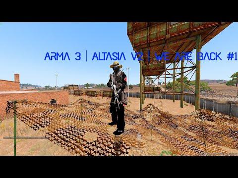 Arma 3 Altasia v2 We are back 1