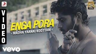 Madha Yaanai Koottam - Enga Pora Video   Kathir, Oviya