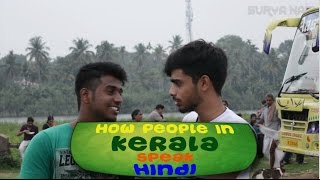 How people in Kerala speak Hindi