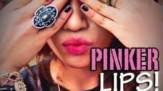 PINKER Lips: 10 different ways!