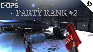 Critical Ops | Party Rank #2 | Messing around w/ Lean and Toast