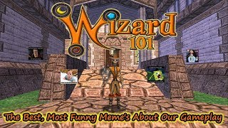 Wizard101 The Best,  Funniest Memes of  Wizard Gameplay