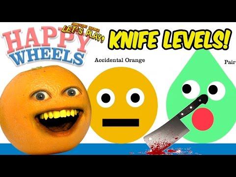 Annoying Orange Plays HAPPY WHEELS Knife Levels