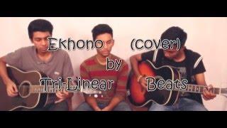 Ekhono (cover)- Tri-Linear Beats