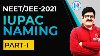 IUPAC Naming Part 1 Organic Chemistry for XI | XII | JEE-Main | JEE-Advanced