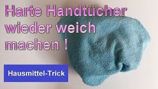 Alte harte Handtücher wieder weich bekommen – Handtuch weich & flauschig machen