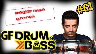 GF Drum´N Bass - (Pegue Esse Groove) #61