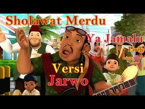Download NISSA SABYAN YA JAMALU VERSI JARWO LIRIK | Sholawat Ya Jamalu Cover Jarwo | Nissa Sabyan Ya Jamalu free