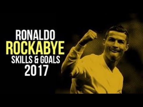 Cristiano Ronaldo - Rockabye 2017 | Skills & Goals | HD