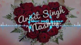 Arijit Singh Mashup | 2016 Valentine Day Spacial || DJ Sanjoy & DJ MD