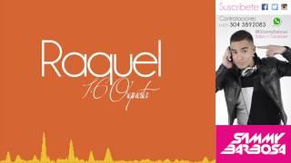 Raquel - La 16 Orquesta (Letra) / Dj Sammy Barbosa