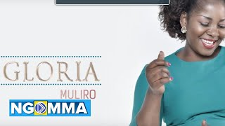 Narudisha | Gloria Muliro | Lyrics Video