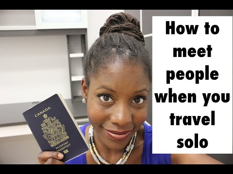 How To Meet People When You Travel Solo