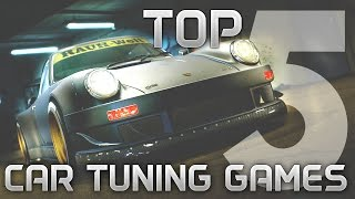 Best Car Tuning Customization Games - My TOP 5   PC XBOX PS  