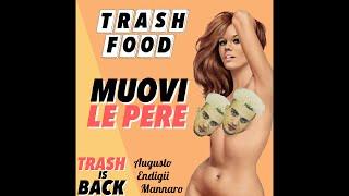 Trash Food - Muovi Le Pere (Official Video)
