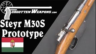 Steyr M30S Prototype: A Repurposed WW1 Improved Mauser