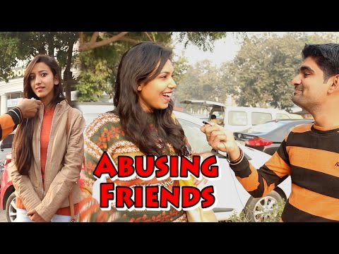 Sexy Girls Abusing Her Friends - हरामजादा । THF - Ab Mauj Legi Dilli |
