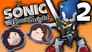 Sonic and the Black Knight: Power of Retreat - PART 2 - Game Grumps