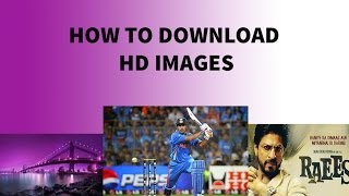 [Hindi] How To Download HD,2K And 4K Images Download Without Go Any Website