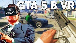 GTA 5 В VR/ GTA 5 В ОЧКАХ ВИРТУАЛЬНОЙ РЕАЛЬНОСТИ!