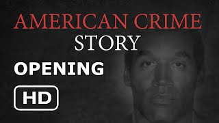 American Crime Story (The People v. O.J. Simpson) Opening Credits