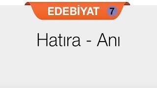 Cumhuriyet Dönemi Öğretici Metinler - Hatıra - Anı
