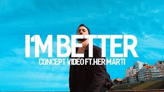I'M BETTER - Missy Elliott ft. Lamb | Choreography by Facu Manuel | CONCEPT VIDEO FT.HER MARTI