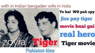 Tiger Zinda Hai Full movie   Pakistani Spy Agent Syed Saleem Abbas Real Tiger