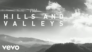 Tauren Wells - Hills and Valleys (Official Lyric Video)