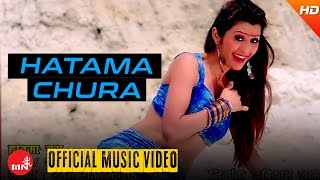 New Nepali Dancing Song 2016/2073 || HATAMA CHURA - Mina Lama (Official Video) Ft.Anjali Adhikari