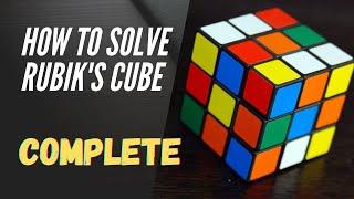How to solve Rubik's Cube (full)   কিভাবে একটি রুবিক্স কিউব সমাধান করবো   Anwarul Islam