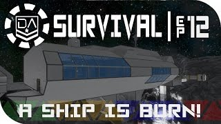 Space Engineers Survival | Ep12 - A Ship Is Born!
